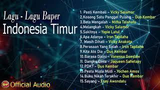 Download Mp3 Lagu-lagu Baper Indonesia Timur Yang Paling Populer