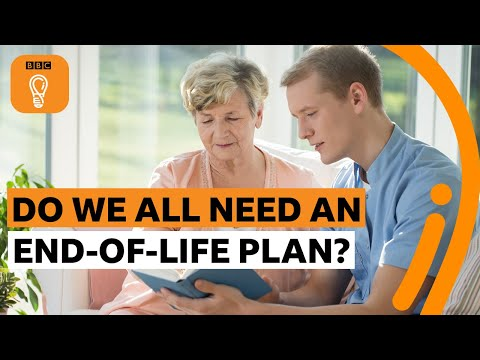 Should everyone have an 'end-of-life' plan? | BBC Ideas