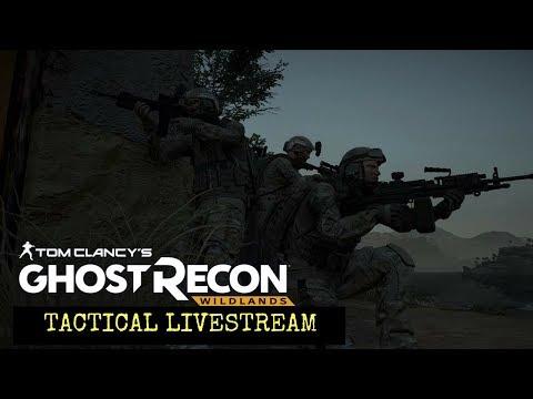 Ghost Recon Wildlands: Operation Steel Wind: Tactical livestream