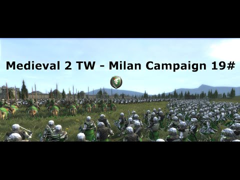 M2TW Milan Grand Campaign 19# - A Close Defence