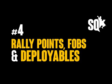 Squad: Tutorial Series #4 - Rally Points, FOBs & Construction (March 2016)