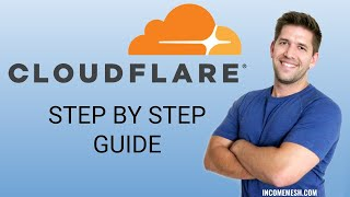 [BEGINNER GUIDE] How (and why) to Install Cloudflare on your Website (Speed & Security guide)