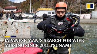 Download 'I want to bring her home': Japanese man still searches for wife missing since 2011 tsunami