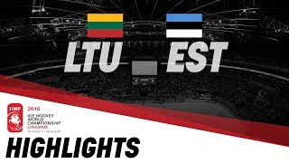 Lithuania - Estonia | Highlights | 2018 IIHF Ice Hockey World Championship Division I Group B