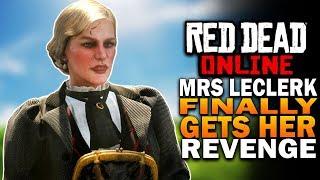 Red Dead Online Update - Mrs. LeClerk Finally Gets Her Revenge [RDO]