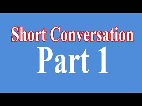 English Short Conversation - Easy English Conversation - Part 1