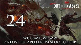 Dungeons & Dragons 5e, Out Of The Abyss, Episode 24,