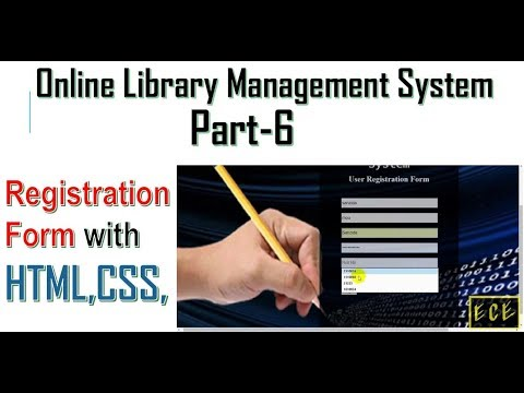 Library Management System Part-6   Create A Registration Form With HTML,CSS (with Code)