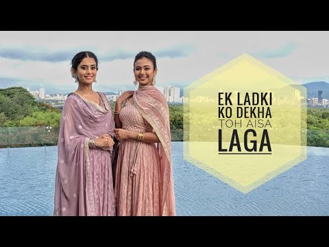 Ek Ladki Ko Dhekha Toh Aisa Laga | Team Naach Choreography |