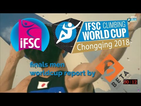IFSC Boulder Worldcup 2018 // Chongqing Men Final Report Highlights