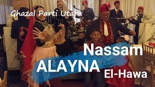 GHAZAL PARTI Pulau Pinang Lagu Arab - Nassam Alayna El Hawa bersama Penari dan Pelawak