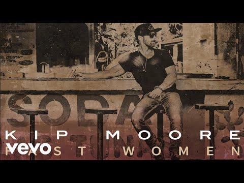 Kip Moore - Fast Women (Audio)