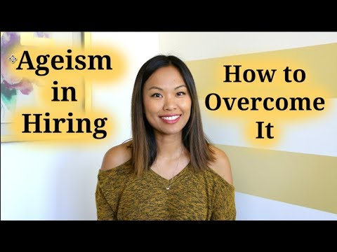 Age Discrimination In Hiring & How To Overcome It - 3 Questions