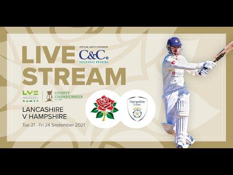 🔴 LIVE STREAM: Lancashire vs Hampshire |  Day 3