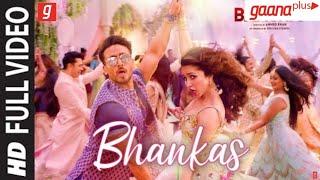 BHANKAS: Ek Aankh Maarun Toh Parda Hat Jaaye (Full Video) Ft.Tiger Shroff & Shraddha Kapoor | Gaana