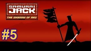Samurai Jack: The Shadow of Aku Walkthrough HD - Part 5