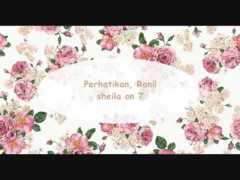 Sheila On 7 - Perhatikan Rani ! (Lirik)