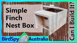Simple Finch Nest Box | Can I Build It? Episode 04