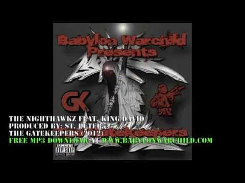 The Nighthawkz - Babylon Warchild Feat King David (Produced by St. Peter)