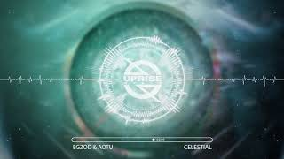 Egzod &amp Aotu - Celestial