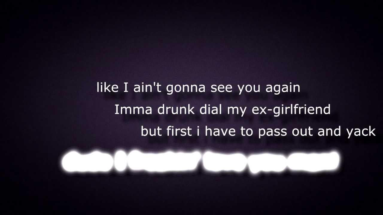Wasted ex gf