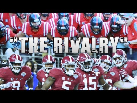 "Alabama Crimson Tide vs. Ole Miss Rebels (The Rivalry) ""HYPE VIDEO"""