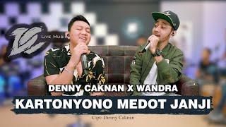DC.MUSIK || DENNY CAKNAN X WANDRA - KARTONYONO MEDOT JANJI (OFFICIAL LIVE VIDEO)