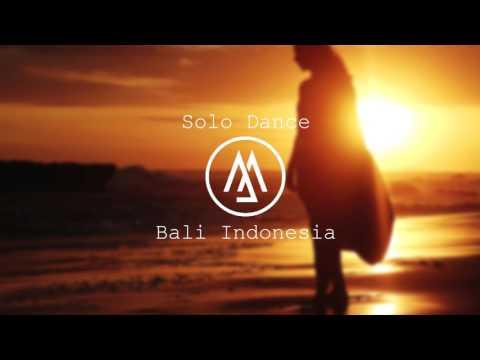 Martin Jensen  Solo Dance (Remix Bali Indonesia CHM)