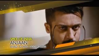 #SpiceOfIndia - Anjaan (12 Mac 2017)
