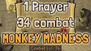 1 Prayer, 34 Combat - Monkey Madness DONE - How did I do it? Runescape 2007