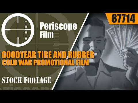 "GOODYEAR TIRE AND RUBBER COLD WAR PROMOTIONAL FILM ""LETTER FROM AMERICA"" 87714"