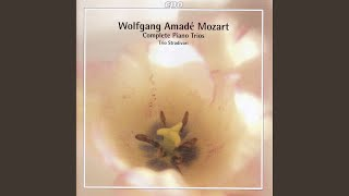 Piano Trio No. 1 in G Major, K. 496: I. Allegro