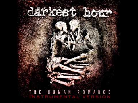 Darkest Hour - The Human Romance - Instrumental Version Full Album