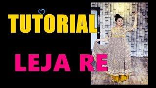 Leja Re   Tutorial   Easy Steps   How to Learn dance   THE DANCE MAFIA