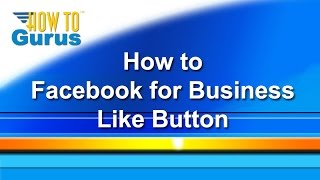 How to Add a Facebook Like Button - from my Facebook Tutorial for Business Training Series