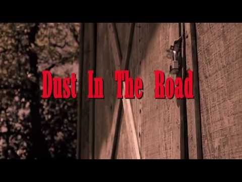 """Rick Elliot & The Secondhand Smoke Band - """"Dust In the Road"""" (Official Music Video)"""