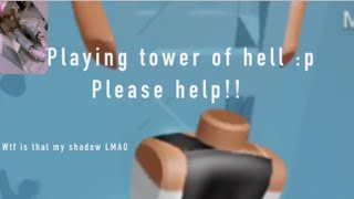 Playing tower of hell again #cri || roblox||