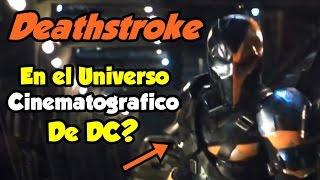 DEATHSTROKE Confirmado en JUSTICE LEAGUE THE BATMAN Deathstroke en LA LIGA DE LA JUSTICIA!