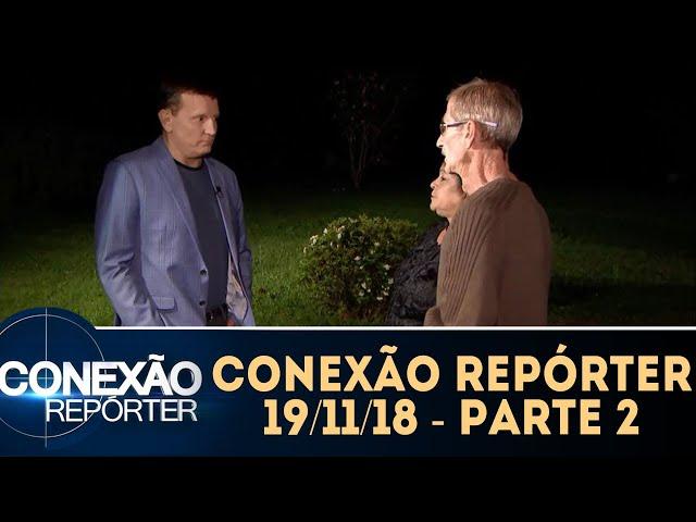 O diário da escuridão - Parte 2 | Conexão Repórter (19/11/18)