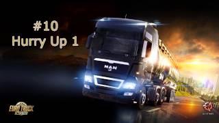 Euro Truck Simulator 2 - Music (#10 Hurry Up 1)