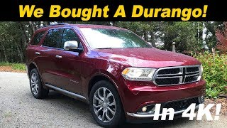 Why I bought a 2018 Dodge Durango (2018 Durango Review)