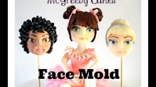 How to use the McGreevy Cakes Face Mold!