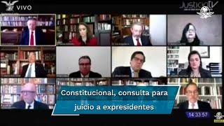 La Corte revisó la propuesta del ministro Luis María Aguilar para declarar inconstitucional la petición de consulta popular del presidente López Obrador, para enjuiciar a 5 expresidentes