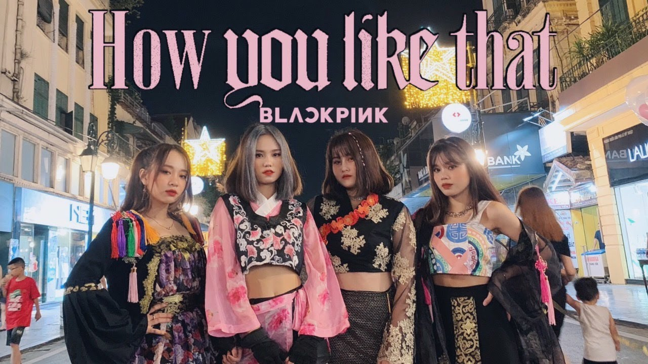 [KPOP IN PUBLIC][BLACKPINK 'How You Like That' DANCE COVER CONTEST][HANBOK VERSION] by JT Fr VietNam