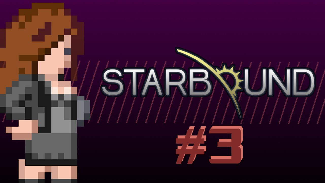 {Starbound Beta - 3} - Cringeworthy Voice Acting - Gamezies - {Starbound Beta - 3} - Cringeworthy Voice Acting - Gamezies