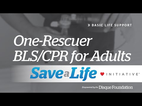2a. One-Rescuer BLS/CPR for Adults, Basic Life Support (BLS) (2018)