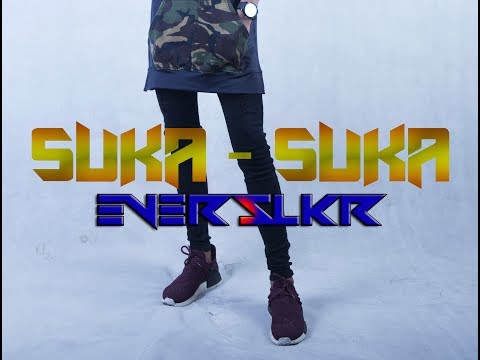 SUKA SUKA - EVER SLKR ( VIDEO LIRIK )