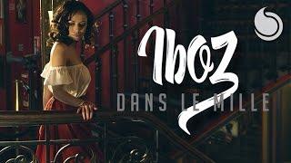 Iboz - Dans Le Mille (Official Music Video)