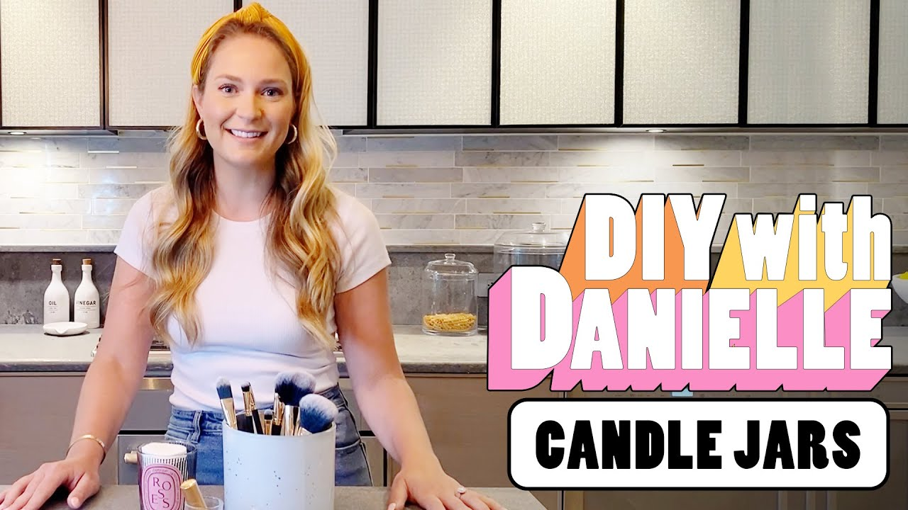 How to Upcycle Your Used Candle Jars   DIY with Danielle   Seventeen