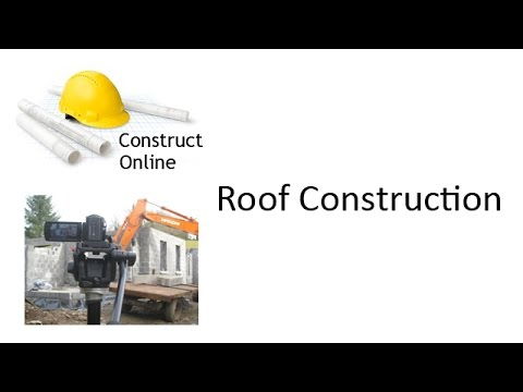 Construct Online - Roof Construction